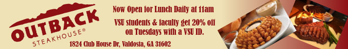 Outback is now open for LUNCH!  VSU Students, Staff & Faculty get 20% off with VSU ID!