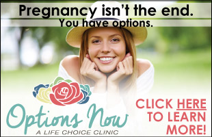 Options Now - Pregnancy Isn't the End. Click Here to Find Out What Your Options Are
